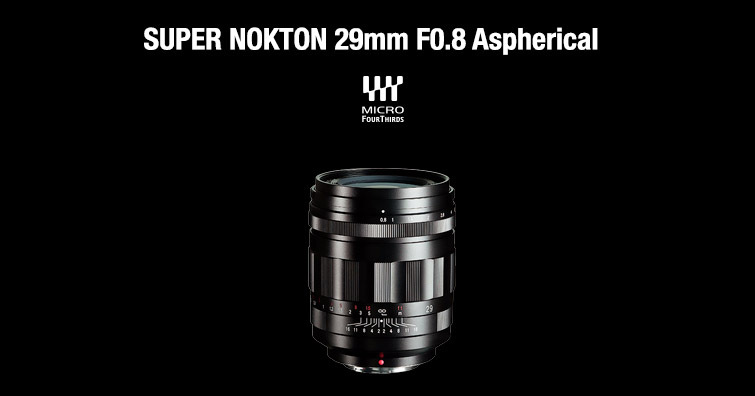 福倫達 SUPER NOKTON 29mm F0.8 ASPH MFT開放預訂,建議售價NT$ 60,000